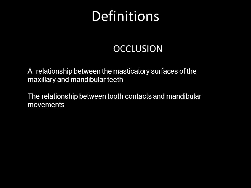 Definitions OCCLUSION