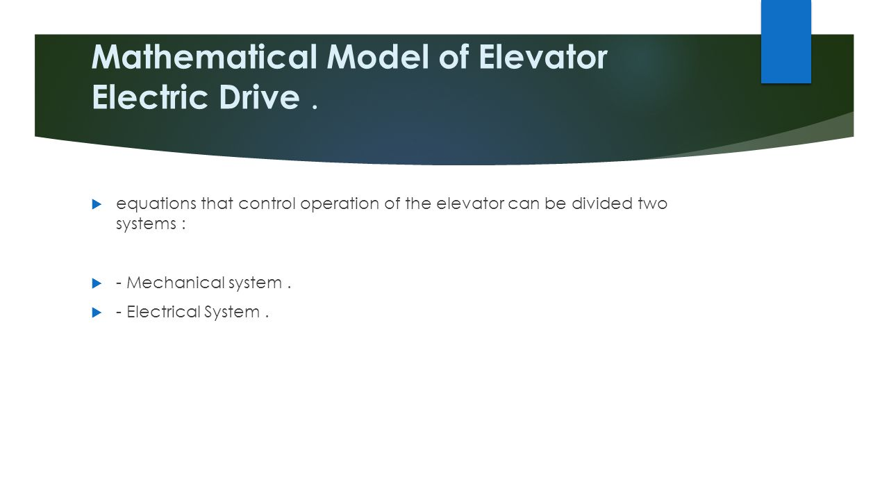Mathematical Model of Elevator Electric Drive .