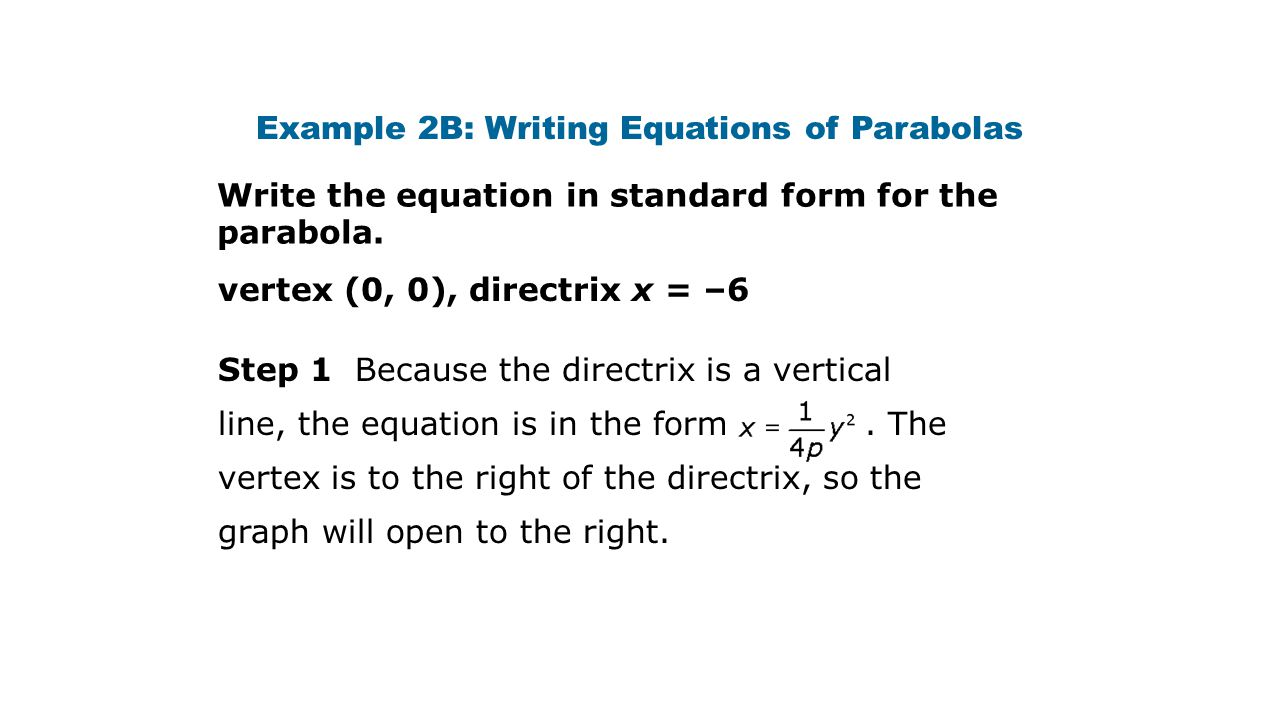 Parabola ppt video online download example 2b writing equations of parabolas falaconquin