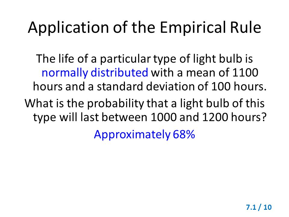 Application of the Empirical Rule