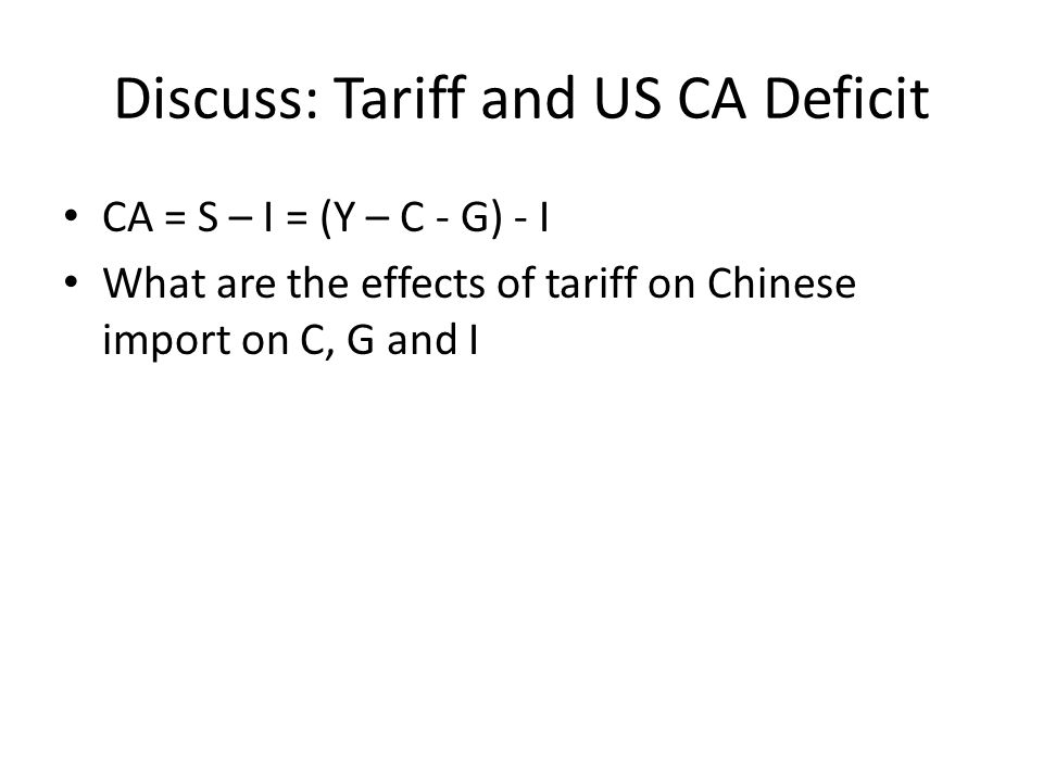 Discuss: Tariff and US CA Deficit