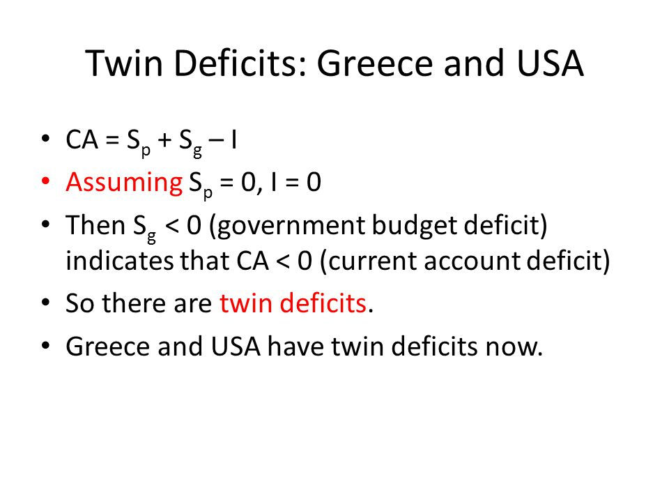 Twin Deficits: Greece and USA