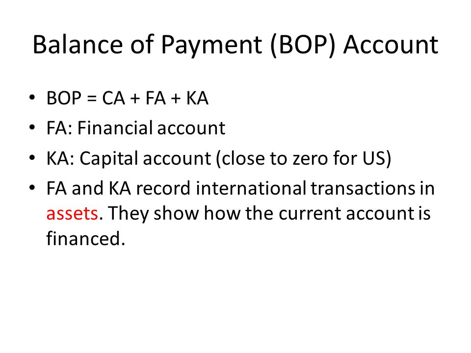 Balance of Payment (BOP) Account