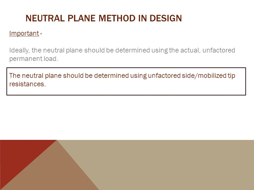 NEUTRAL PLANE METHOD IN DESIGN