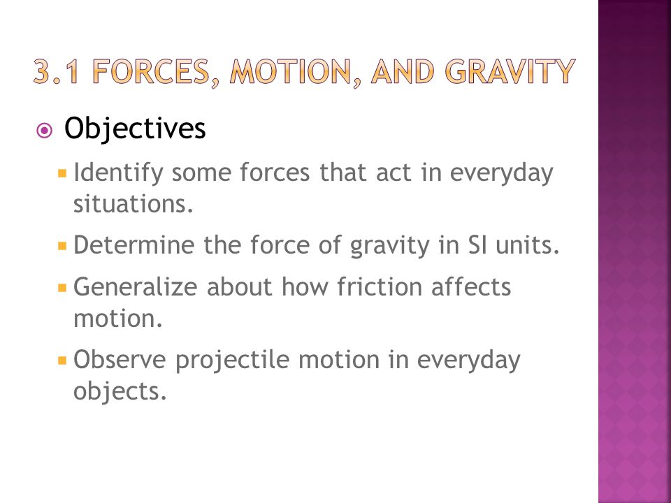 3.1 Forces, motion, and gravity