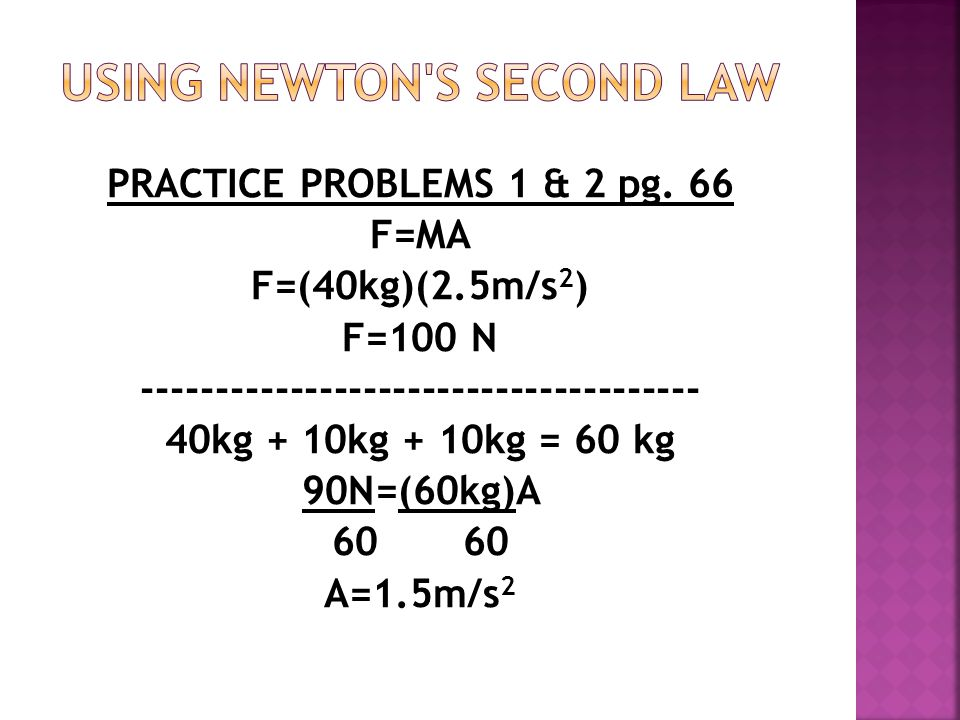 Using Newton s Second Law