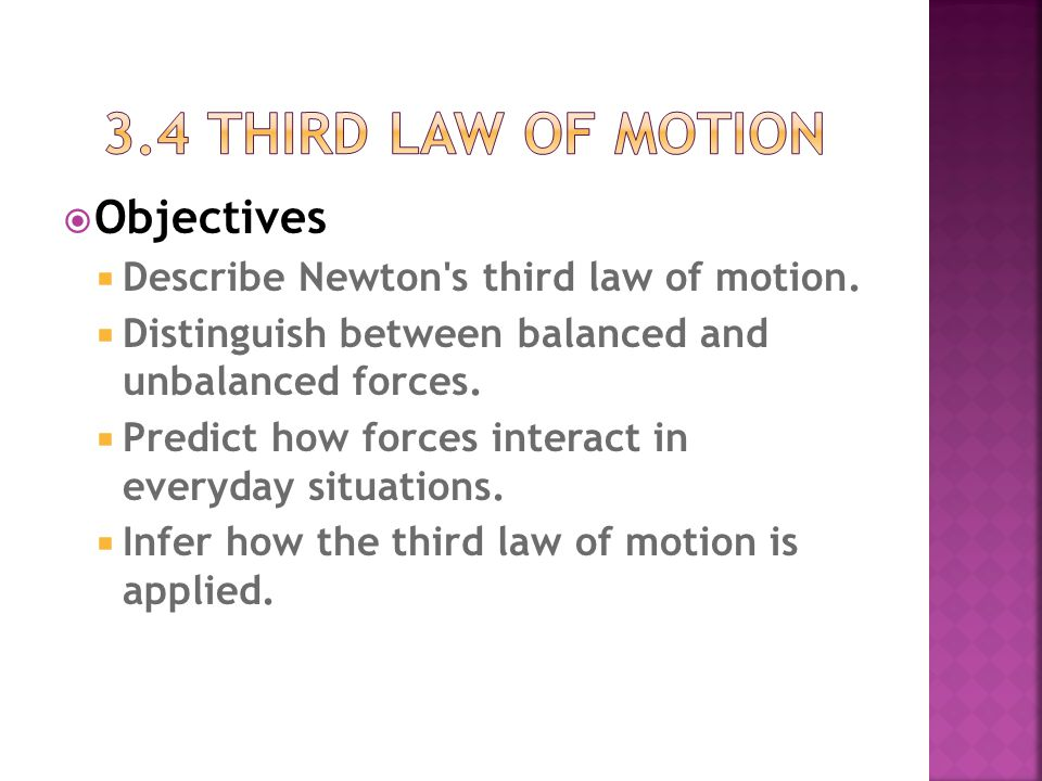 3.4 third law of motion Objectives