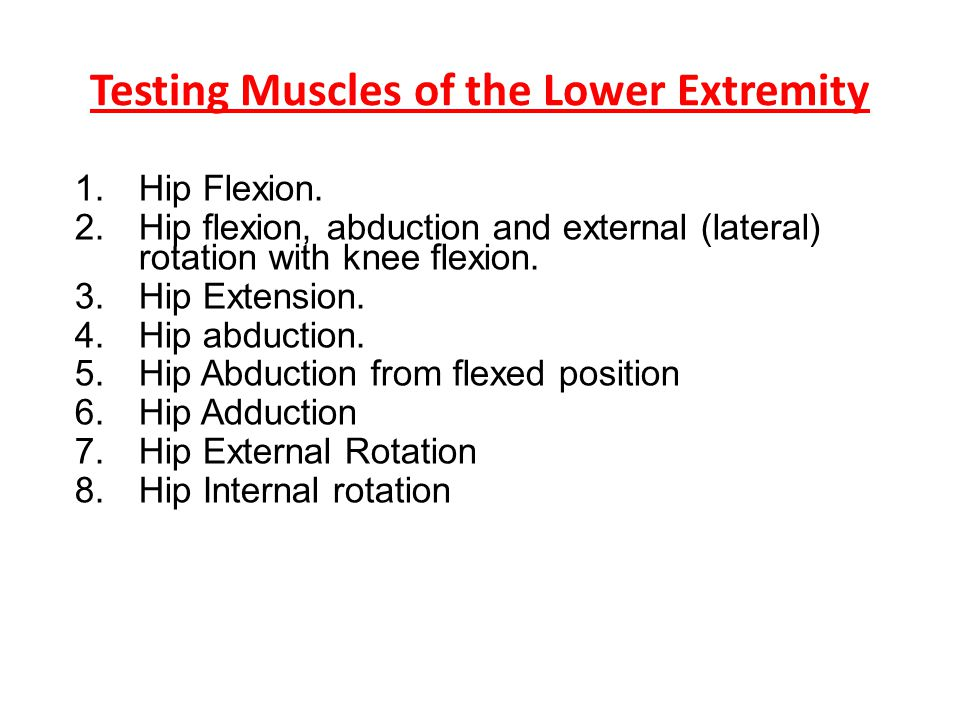 Testing Muscles of the Lower Extremity