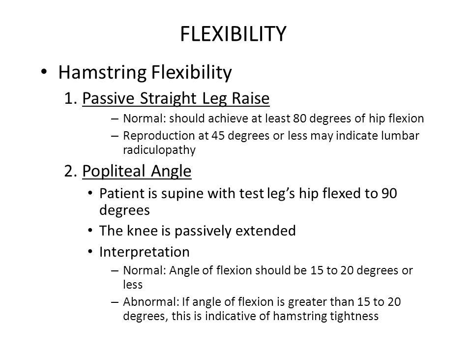FLEXIBILITY Hamstring Flexibility 1. Passive Straight Leg Raise
