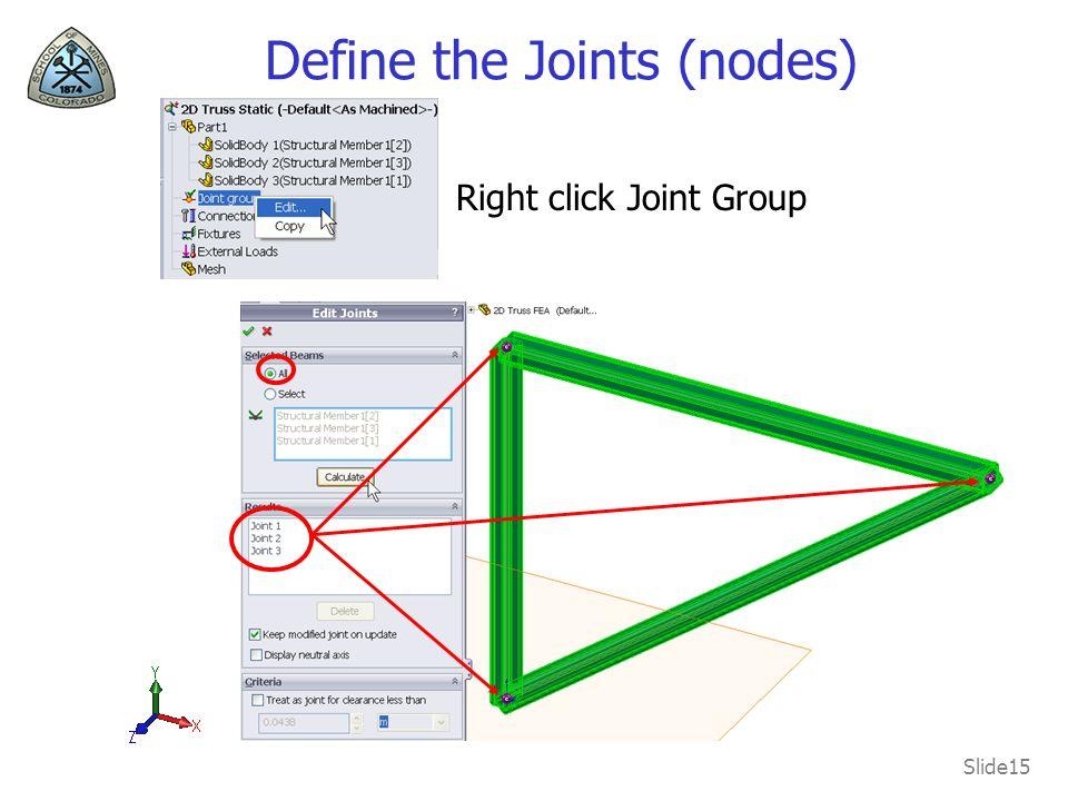 Define the Joints (nodes)