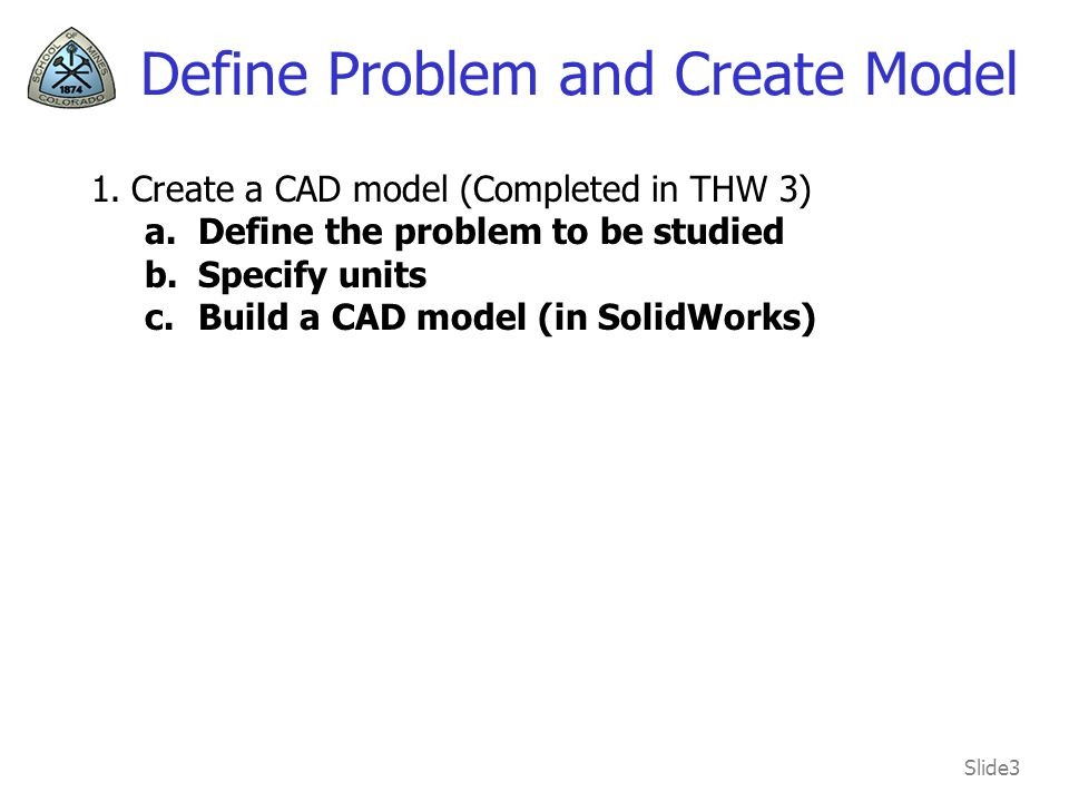 Define Problem and Create Model