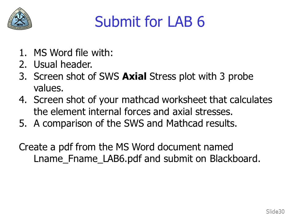Submit for LAB 6 MS Word file with: Usual header.