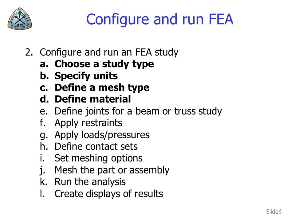 Configure and run FEA Configure and run an FEA study