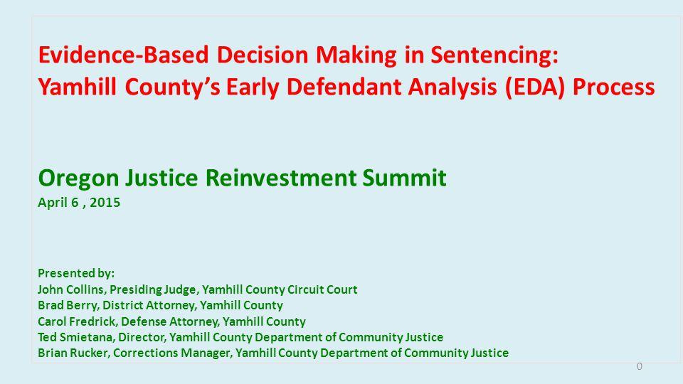 Yamhill County: Evidence-Based Decision Making (EBDM)