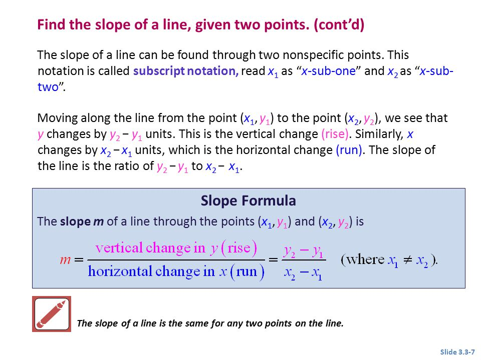 Find the slope of a line, given two points. (cont'd)