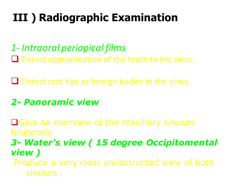 III ) Radiographic Examination