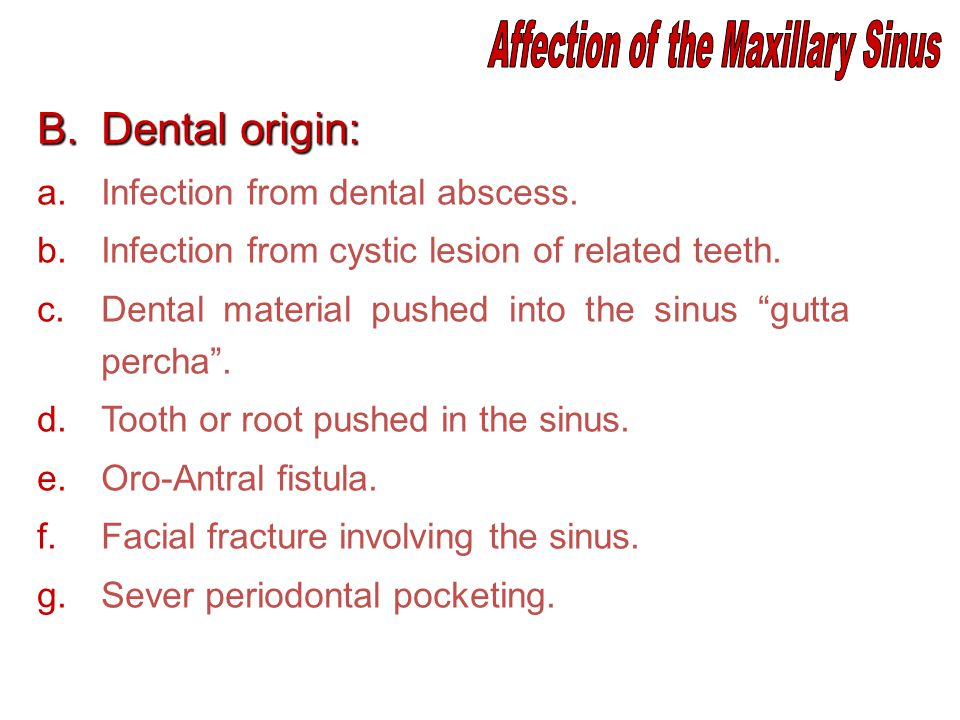 Affection of the Maxillary Sinus