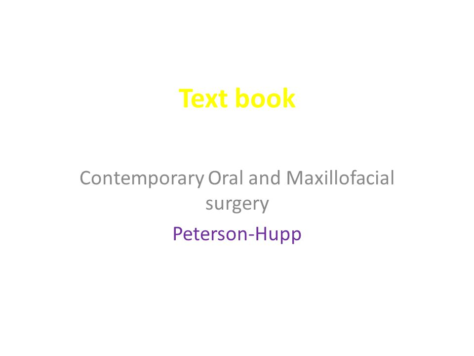 Contemporary Oral and Maxillofacial surgery Peterson-Hupp