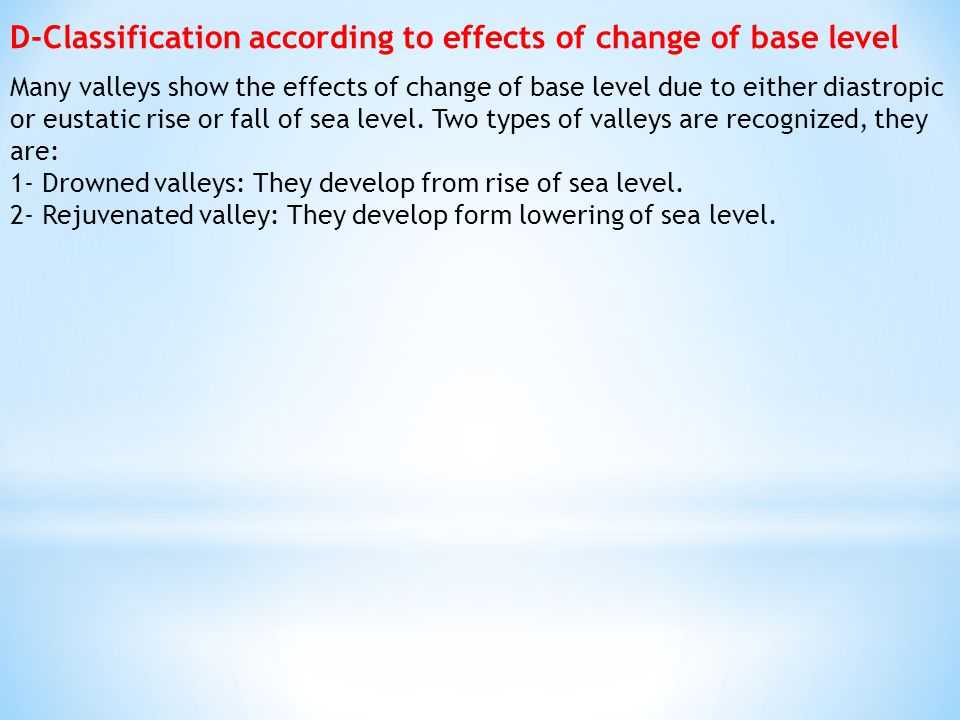 D-Classification according to effects of change of base level