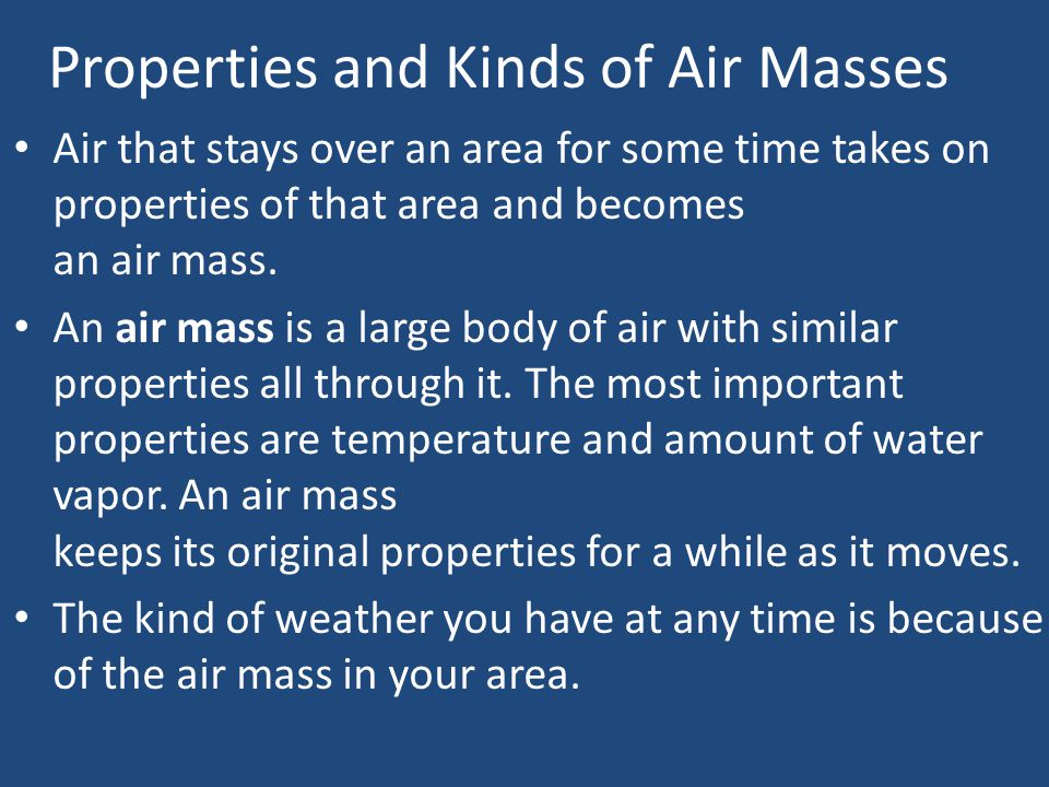 Properties and Kinds of Air Masses
