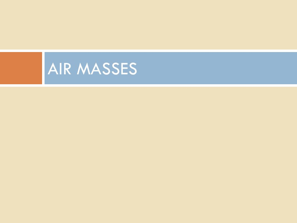 AIR MASSES