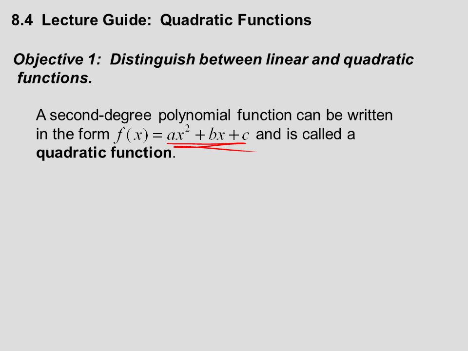 8.4 Lecture Guide: Quadratic Functions