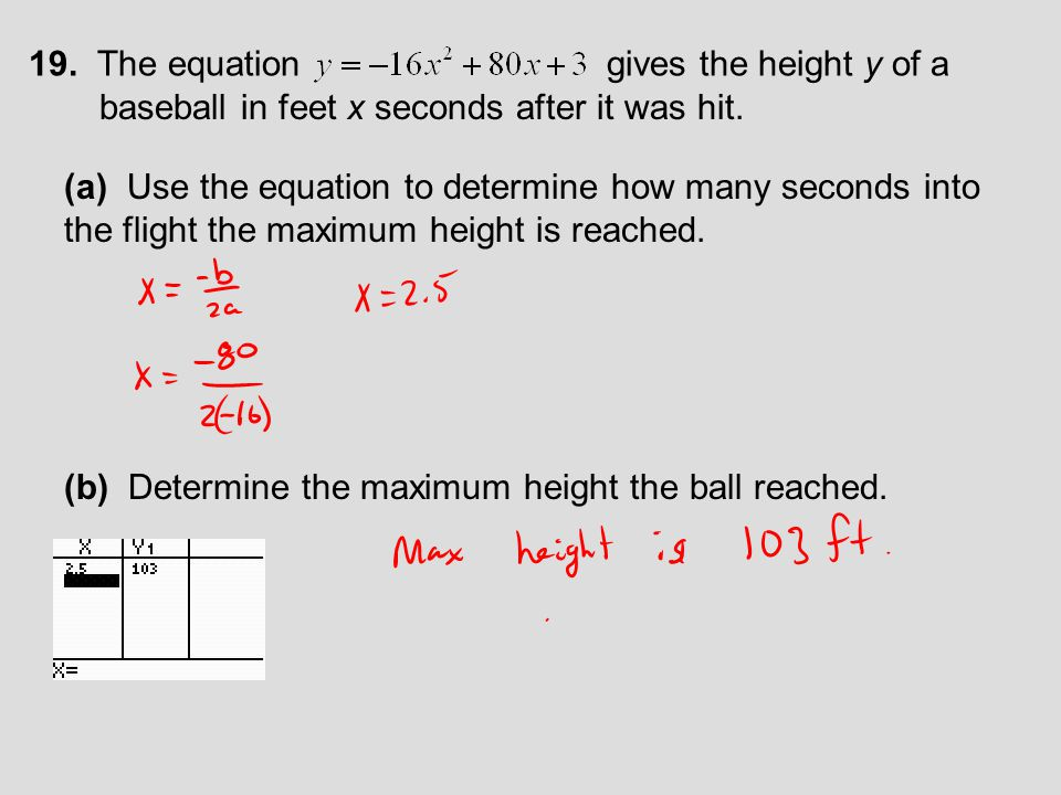 19. The equation gives the height y of a