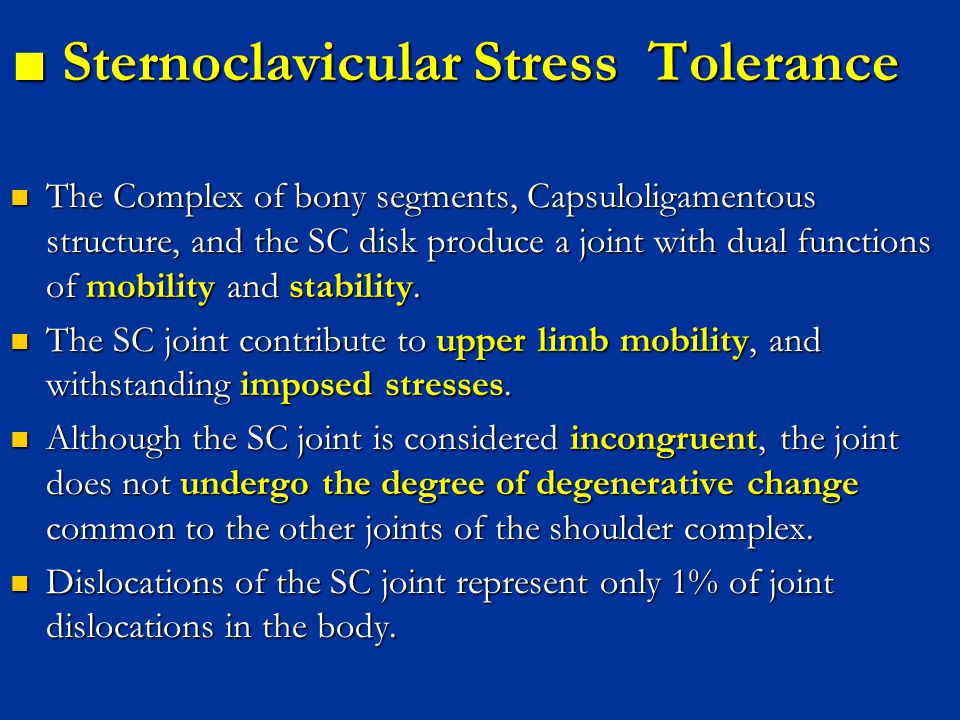 ■ Sternoclavicular Stress Tolerance
