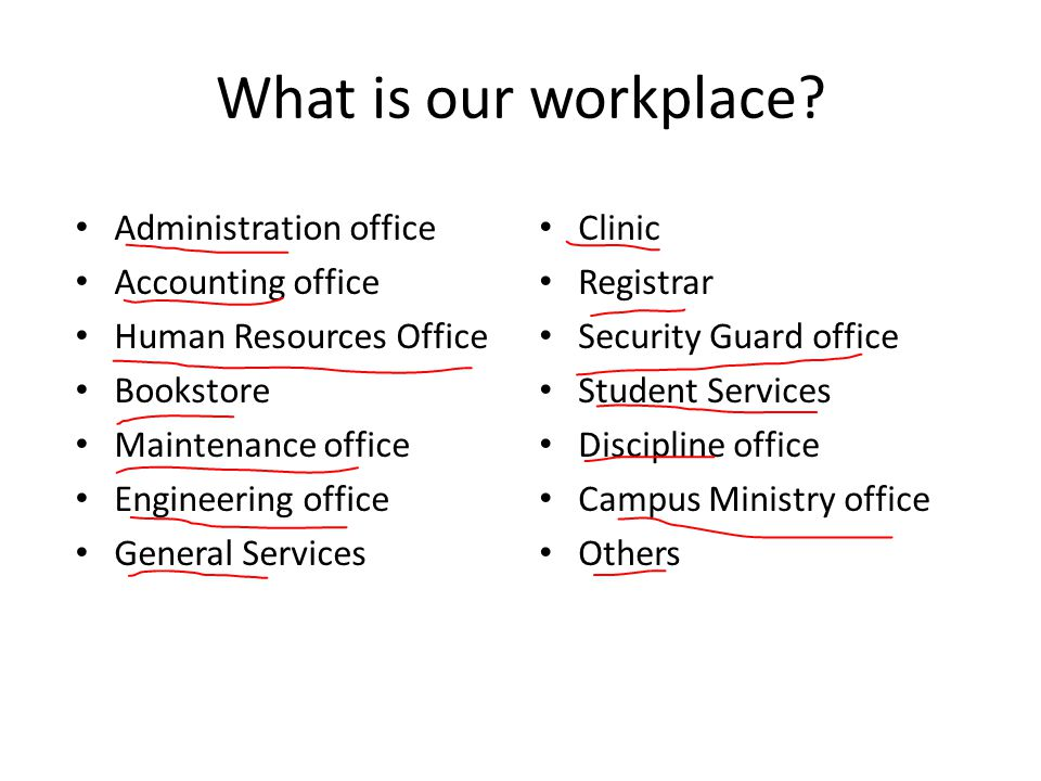 What is our workplace Administration office Accounting office