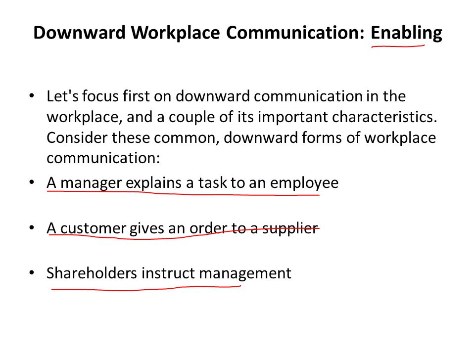 Downward Workplace Communication: Enabling