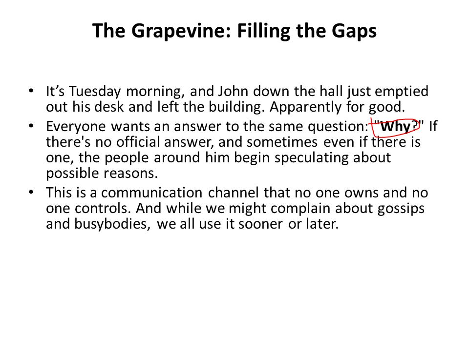 The Grapevine: Filling the Gaps