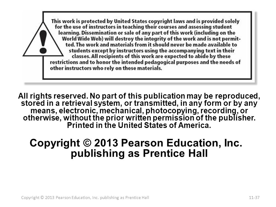 Copyright © 2013 Pearson Education, Inc. publishing as Prentice Hall