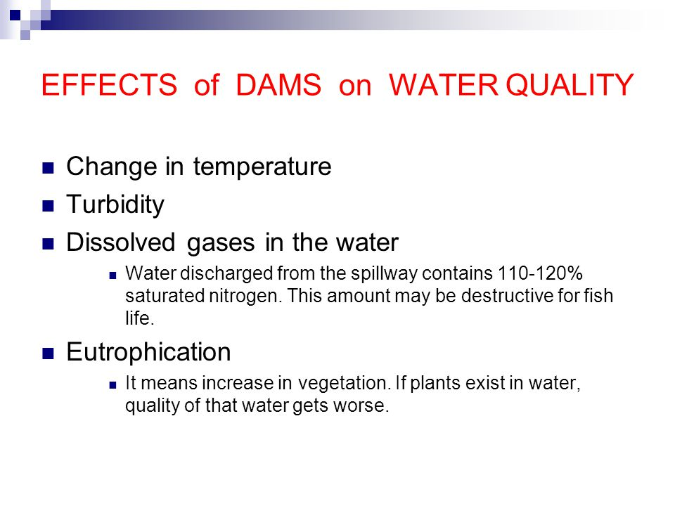 EFFECTS of DAMS on WATER QUALITY
