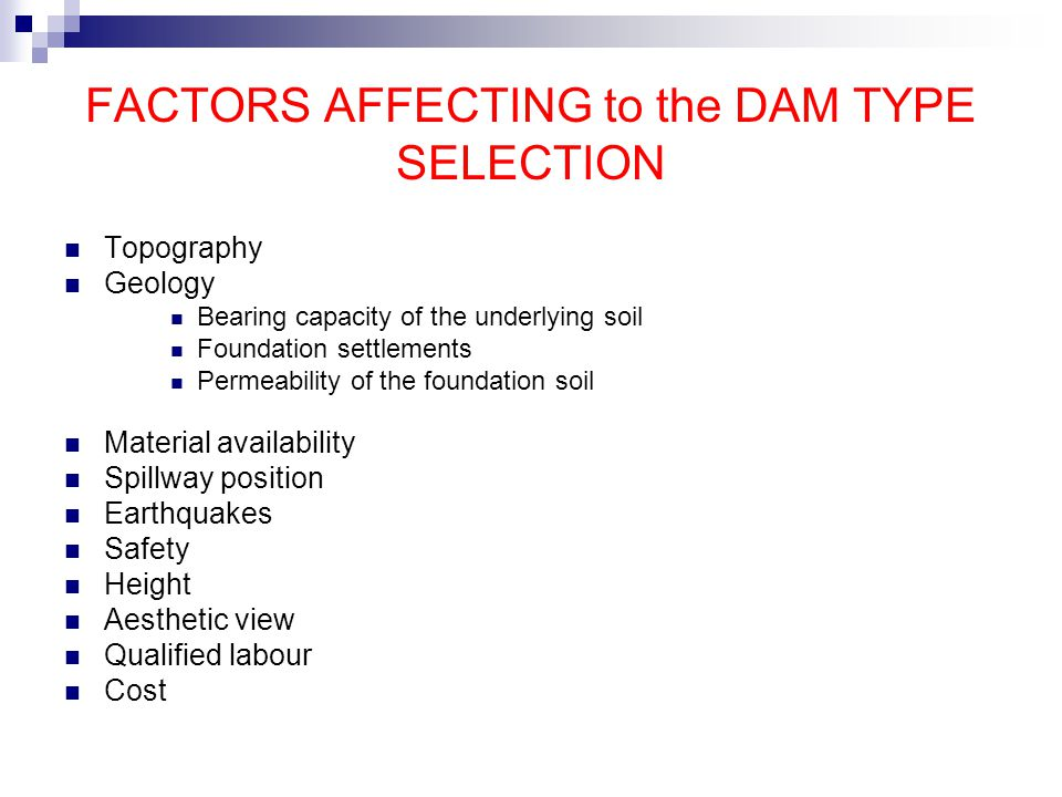 FACTORS AFFECTING to the DAM TYPE SELECTION