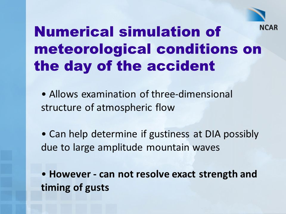 Numerical simulation of meteorological conditions on the day of the accident