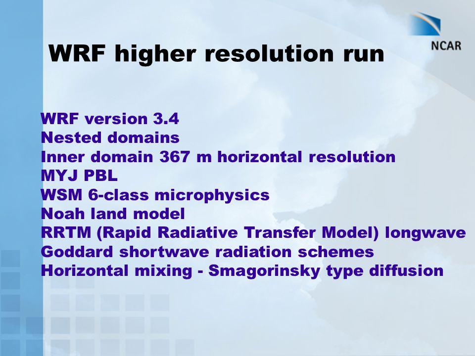 WRF higher resolution run