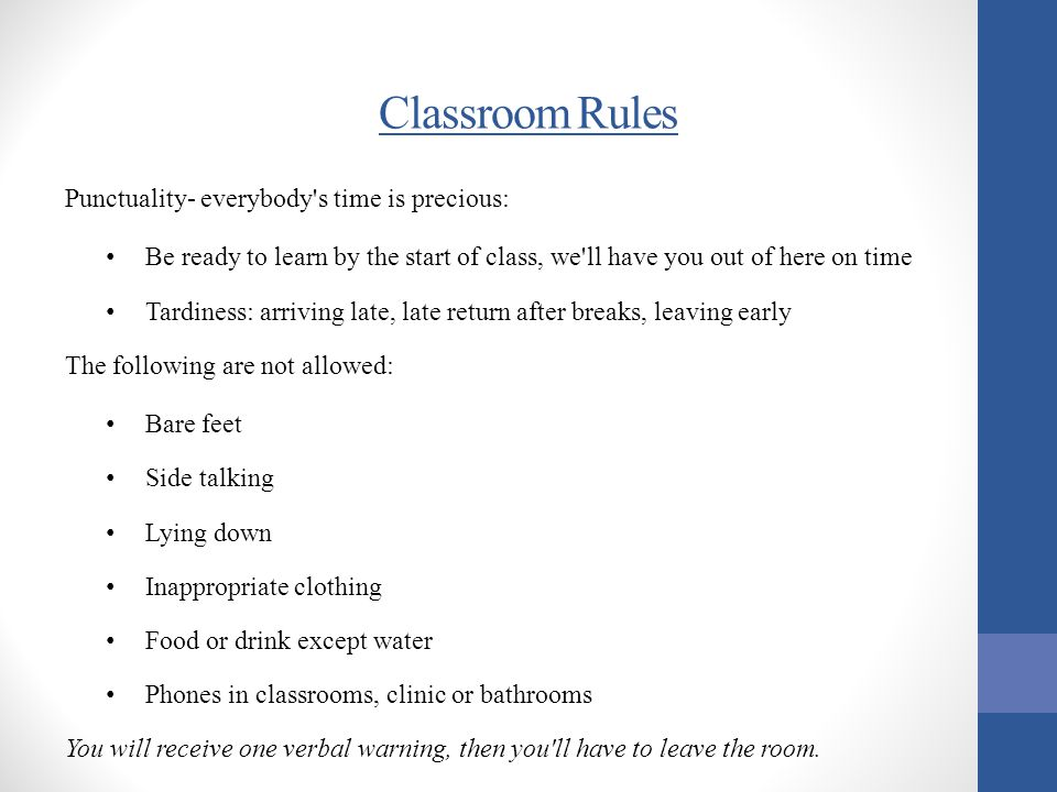Classroom Rules Punctuality- everybody s time is precious: