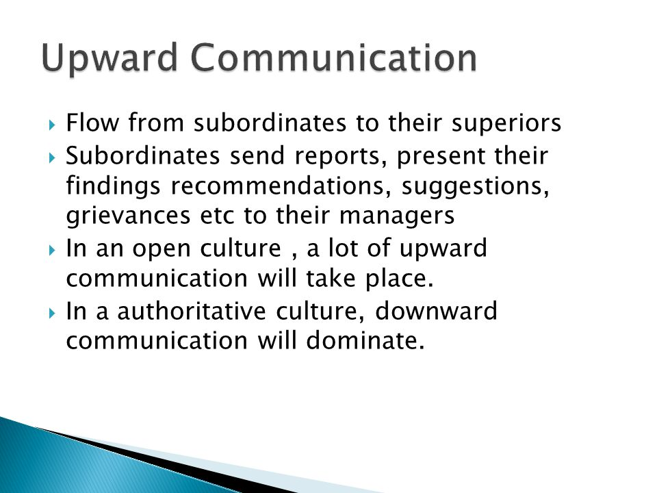 Upward Communication Flow from subordinates to their superiors