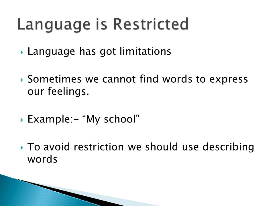 Language is Restricted