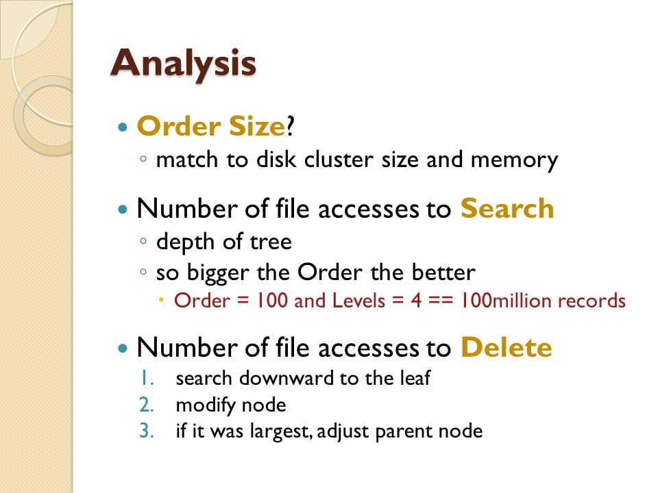 Analysis Order Size Number of file accesses to Search
