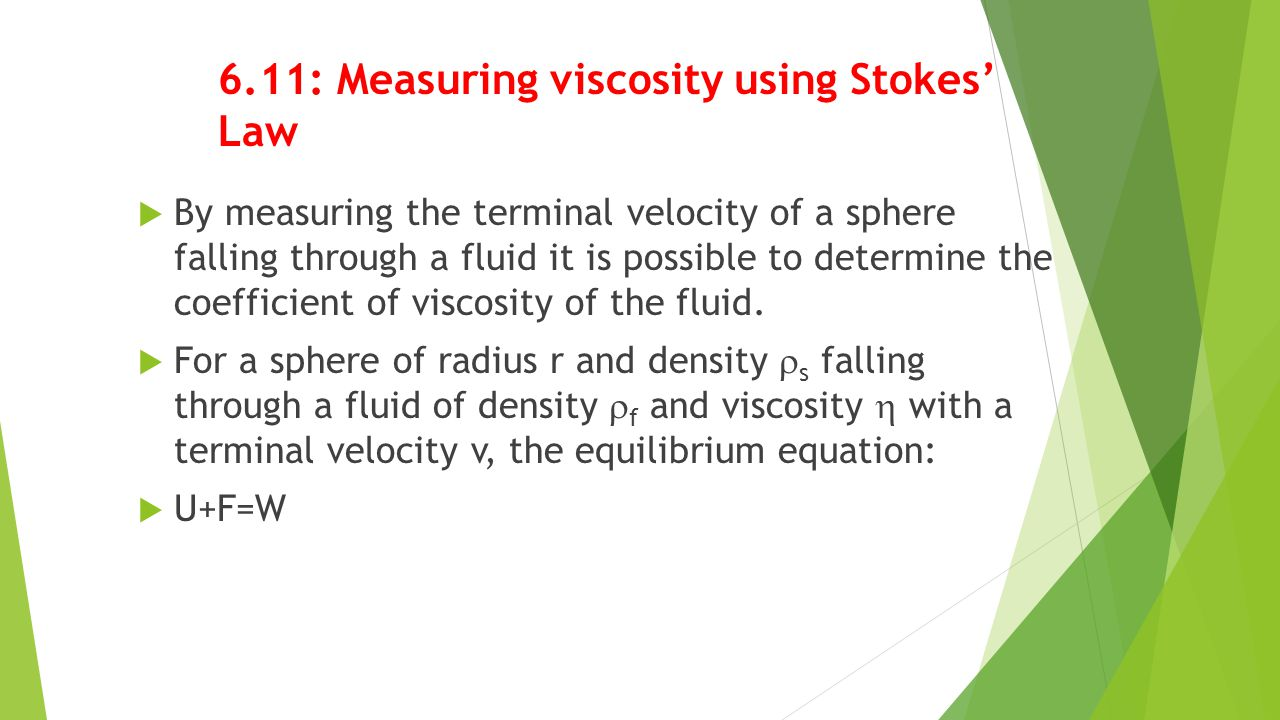 6.11: Measuring viscosity using Stokes' Law