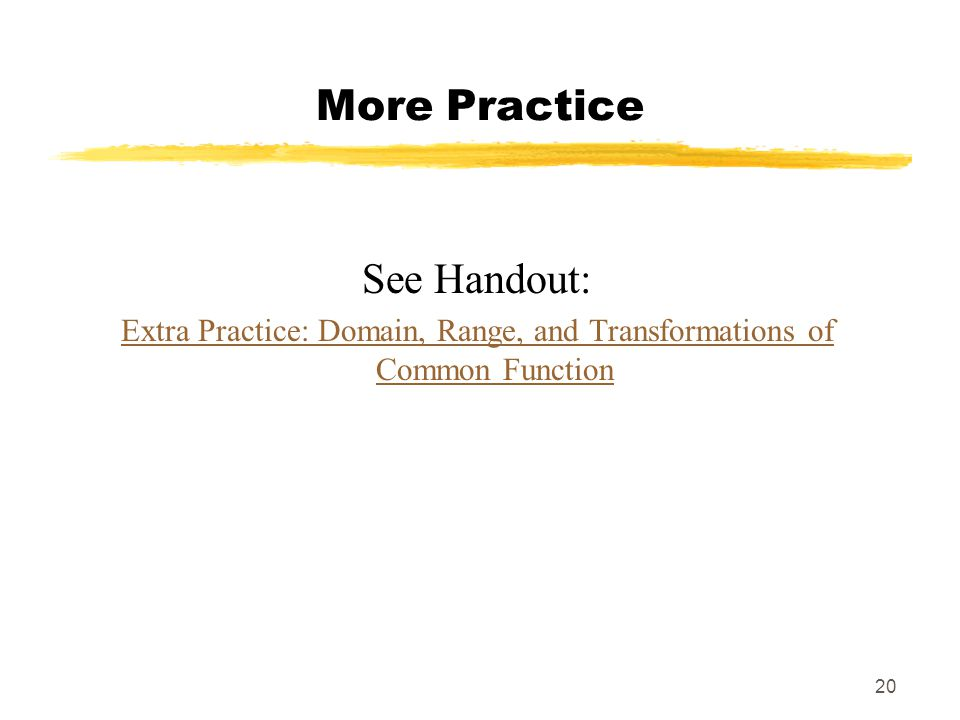 Extra Practice: Domain, Range, and Transformations of Common Function