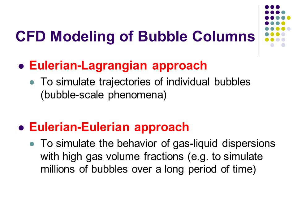 CFD Modeling of Bubble Columns