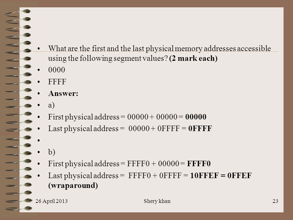First physical address = 00000 + 00000 = 00000