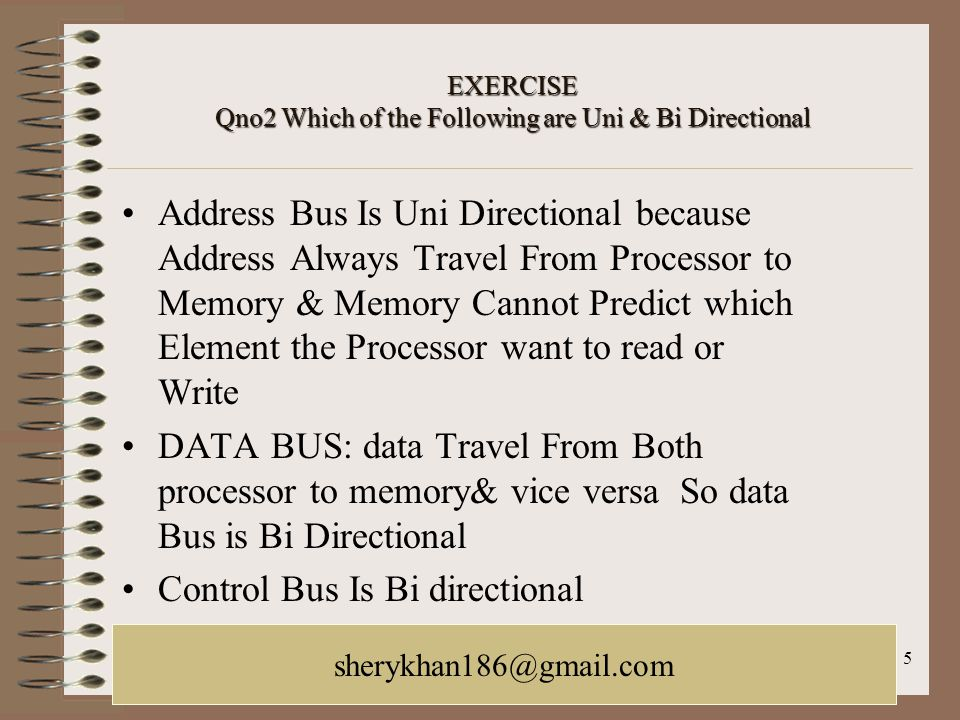 EXERCISE Qno2 Which of the Following are Uni & Bi Directional