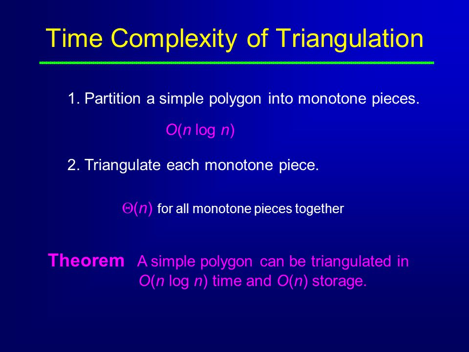 Time Complexity of Triangulation