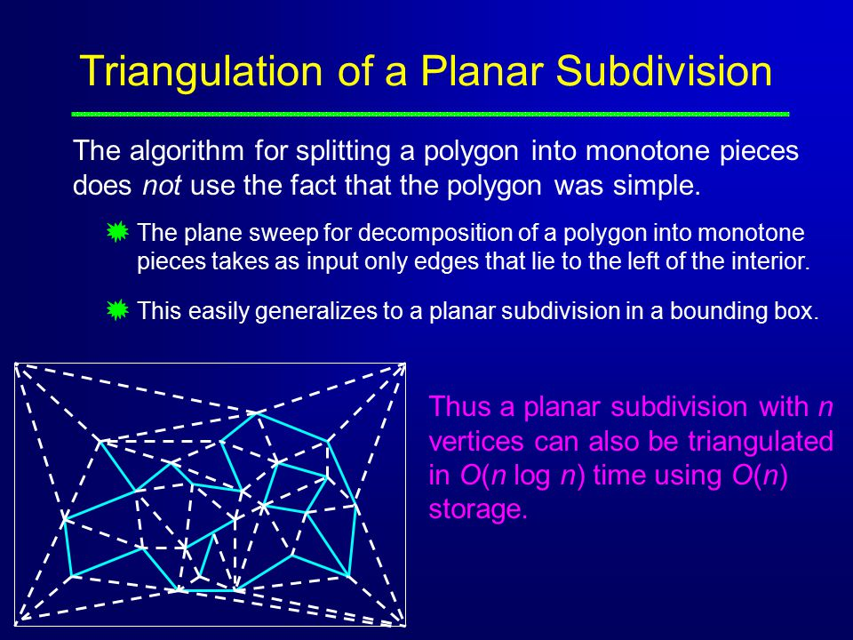 Triangulation of a Planar Subdivision