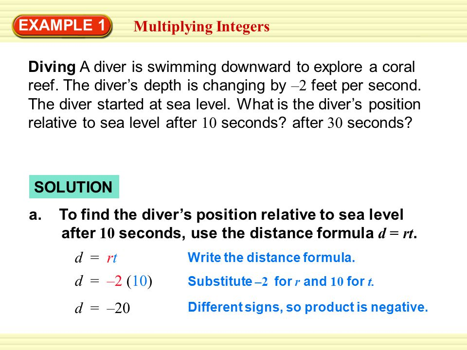 EXAMPLE 1 Multiplying Integers