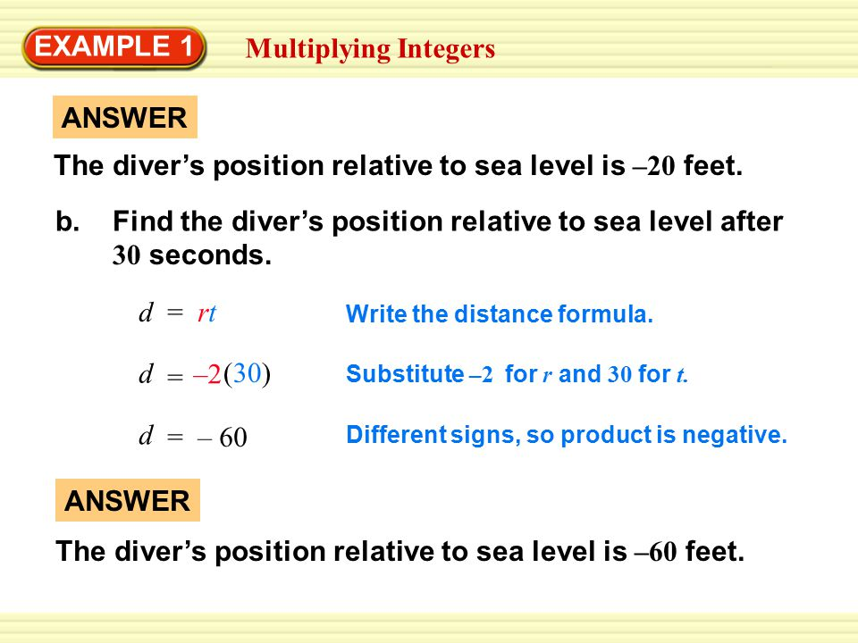 The diver's position relative to sea level is –20 feet. ANSWER