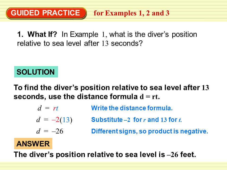 The diver's position relative to sea level is –26 feet. ANSWER